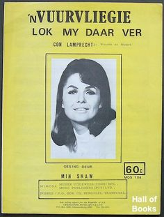 """nVuurvliegie: Lok My Daar Ver, recorded by Min Shaw. Written by Con Lamprecht Music Online, Afrikaans, Biography, Textbook, Sheet Music, Celebs, Memories, Writing, Celebrities"