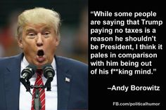 Funny Donald Trump Memes: Andy Borowitz on Trump Paying No Taxes