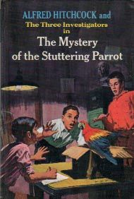 Alfred Hitchcock & The Three Investigator  The Mystery of the Stuttering Parrot by Robert Arthur