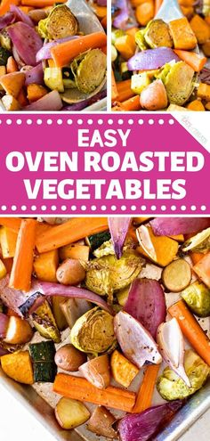 Have some Easy Oven Roasted Vegetables for lunch! A healthy side dish recipe full of flavor made with vegetables drizzled in balsamic, seasoned, and roasted to perfection. Pin this quick and easy healthy meal for later!