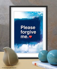 """""""Please forgive me"""" Hoʻoponopono healing Sentence poster. Typography poster. Wall decor. Meditation quote poster. Blue. Home decor art. Gift. A4.(Po-A4-063) -----------  4 healers Sentences by Ho'oponopono (ho-o-pono-pono) –ancient Hawaiian practice method (by Dr. Aihliaklh were Len) for healing physical and mental. Self I-Dentity Through Ho'oponopono (SITH).  The method according to which we must take full responsibility for everything in our lives. This is the main idea of Hoʻoponopono, cleani Motivational Posters, Quote Posters, Mantra Meditation, Spa, We Are All One, Forgive Me, What Inspires You, Relationship Problems, Do Your Best"""