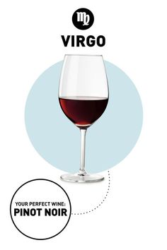 You could choose your next bottle based on its label—or go for the one that's so you it's practically written in the stars. No, really: ELLE.com's Astrotwins and Wine All The Time's Marissa A. Ross have found your perfect match.