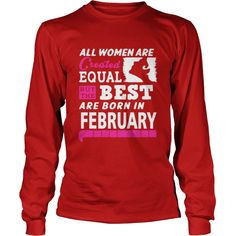 February The Best Women Are Born In February #gift #ideas #Popular #Everything #Videos #Shop #Animals #pets #Architecture #Art #Cars #motorcycles #Celebrities #DIY #crafts #Design #Education #Entertainment #Food #drink #Gardening #Geek #Hair #beauty #Health #fitness #History #Holidays #events #Home decor #Humor #Illustrations #posters #Kids #parenting #Men #Outdoors #Photography #Products #Quotes #Science #nature #Sports #Tattoos #Technology #Travel #Weddings #Women