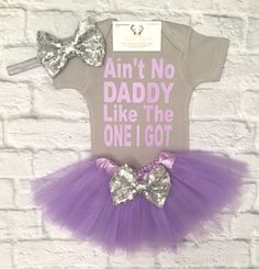 A personal favorite from my Etsy shop https://www.etsy.com/listing/506282389/baby-girl-clothes-no-daddy-like-the-one