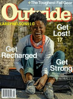 OUTSIDE MAGAZINE SEPTEMBER OCTOBER 2020 GEAR GUIDE L RENEE BLOUNT YOSEMITE TRIPS Outside Magazine, Camping Essentials, Magazines, Trips, The Cure, The Outsiders, September, How To Plan, Life