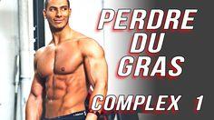 Musculation: Perdre du gras avec les Complex - Ep1