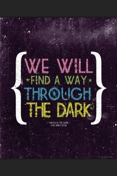 through the dark - one direction<<< probably my favorite song on the album