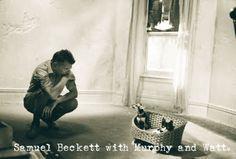 Samuel Beckett with Murphy and Watt.