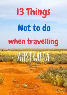 These tips show you how to save money on your trip and wht things not to do when visiting Australia on a budget.