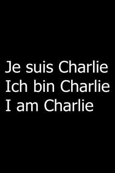 Je suis Charlie Ich bin Charlie I am Charlie
