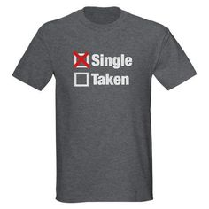 Single from Words On Teez #apparel #funny #tshirt #shirt #single #check
