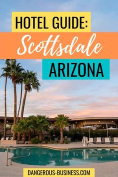 All the best places to stay in Scottsdale, Arizona. Here you will find a list of my favorite hotels in Scottsdale, Az. It's all the places I have stayed at and would highly recommend. The best hotel travel guide! #travel #arizona