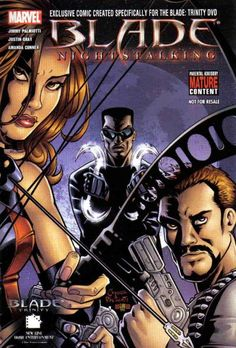Cover for Blade: Nightstalking (Marvel, 2005 series) Marvel Heroes, Marvel Dc, Marvel Comics, Marvel Comic Books, Comic Books Art, Comic Art, Book Art, Eric Brooks, Blade Movie