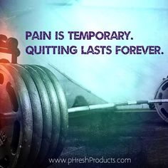 Pain is temporary. Quitting lasts forever. Stay pHresh. #pain #temporary #dontquit #forever #workhard #workout #exercise #everyday #achieve #transformation #motivation #inspiration #quotes #gym #training #health #healthy #eatclean #diet #detox #cleanse #phresh #greens #alkalizing #superfood #amazing