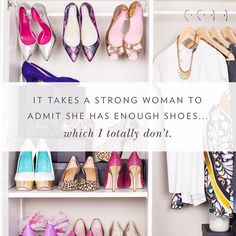 Totally don't. #shoequotes #quotes #shoesofprey #instashoes