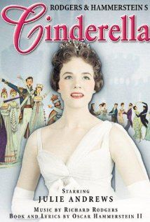 Cinderella (1957)  // Julie Andrews with a Rodgers and Hammerstein score.  I have this in my Cinderella collection