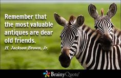 Old friends quotes and sayings. Few things in life have such a high impact on your enjoyment and happy life like old friends. Old Friend Quotes, Best Friends Forever Quotes, Friend Birthday Quotes, Brainy Quotes, Wise Quotes, Funny Quotes, Motivational Quotes, Wise Sayings, Random Quotes