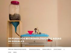 MENCIÓN EXTRAORDINARIA -  Depuración microbiológica de aguas residuales - Equipo 02004410.ies@edu.jccm.es. IES Ramón y Cajal (Albacete). 3º ESO. Coordinado por Consuelo Wic Baena