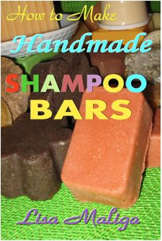 How to Make Homemade Shampoo Bars - Melt and Pour Shampoo Bars DIY and Hand-Milled Shampoo Bar Recipes - Book Giveaway