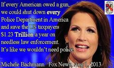 Please just shut up, Michele Bachman!