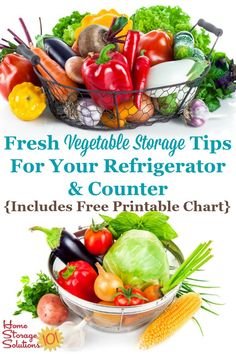 Here are tips for fresh vegetable storage on your counter, and in the refrigerator, to keep them fresh and tasting good. A free printable storage chart is included on Home Storage Solutions 101 Easy Cooking, Cooking Tips, Cooking Recipes, New Recipes, Whole Food Recipes, Healthy Recipes, Recipies, Fresh Vegetables, Veggies