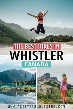 A Locals Guide To The Best Hikes In Whistler BC - A City Girl Outside