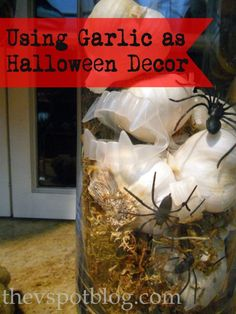 Using garlic in your Halloween decor – keep your pantry stocked AND keep vampires away.