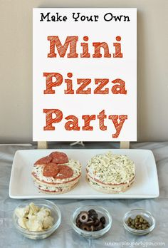 Make your own mini pizza party ideas