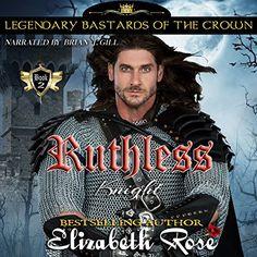Ruthless Knight: Legendary Bastards of the Crown, Book 2 ... https://www.amazon.com/dp/B06Y5VN1MQ/ref=cm_sw_r_pi_dp_x_soQ7ybDY87B6F