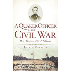 When the call went out in 1862 for volunteers for Delaware's 4th Infantry Regiment, a number of men from prominent Quaker families came forward to fight for the Union. Deeply patriotic and strongly opposed to slavery, they served with distinction in some of the later campaigns of the Civil War, from Cold Harbor through Appomattox. Among them was Henry Gawthrop. Commissioned a first lieutenant in Company F, he saw action during the Siege of Petersburg and at the Battle of Five Forks. Fifty years Siege Of Petersburg, Civil War Books, The Siege, The 4, Delaware, Memoirs, Book Format, Civilization, Books To Read