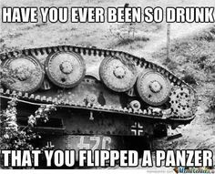 Don't drink and drive. Tanks for the warning. Military Jokes, Military History, Stupid Funny Memes, Hilarious, History Jokes, Dont Drink And Drive, Funny Tanks, Snow Fun, Great Memes
