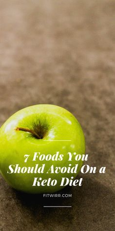 7 Foods You Should Absolutely Avoid On A Ketogenic Diet Keto Diet Keto Ketogenic Diet