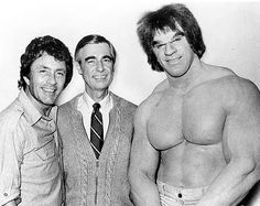 Bill Bixby as Bruce Banner, Mr. Rogers and Lou Ferrigno as the Hulk