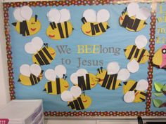Bee-long Bulletin Board | If you are at a public school, you could easily change this to We ...