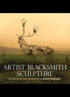 Artist blacksmith and writer David Freedman creates metal sculpture and writes blacksmithing books and articles. Spot Books, Welding Art, Welding Projects, Metal Artwork, Source Of Inspiration, Blacksmithing, Water Features, Garden Art, Garden Design