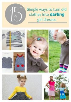 15 Simple ways to turn old clothes into DARLING girl dresses | Make It and Love It