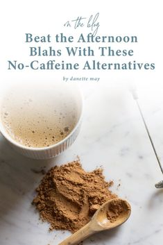 The afternoon blahs: we all get them. Here's how to combat them WITHOUT reaching for an energy drink or another cup of joe Holistic Nutrition, Proper Nutrition, Nutrition Tips, Diet Hacks, Diet Tips, Healthy Tips, Healthy Snacks, Healthy Recipes, Danette May