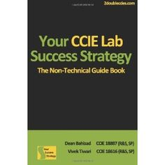 Your CCIE Lab Success Strategy: The Non-Technical Guidebook (Paperback)  http://goldsgymhours.com/amazonimage.php?p=1470103168  1470103168