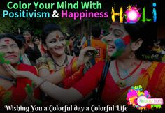 """""""Wishing You A Colorful Day A Colorful Life."""" Color Your Mind With Positivism & Happiness Happy Holi Festival Holi Wishes Messages, Happy Holi Wishes, Color Of Life, Unity, Happiness, Colorful, Make It Yourself, Day, Bonheur"""