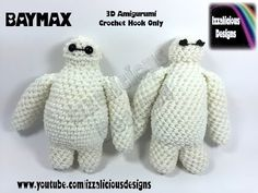 Rainbow Loom Baymax Action Figure/Doll/Charm - 3D Amigurumi Crochet Hook Only - Loom-less - YouTube