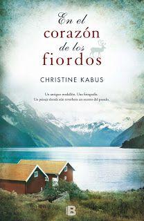 """(218) """"En el corazón de los fiordos"""" de Christine Kabus ~ Libros que voy leyendo"""