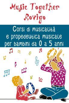 Music Together - Corsi di musicalità e propedeutica musicale per bambini da 0 a 5 anni. Tutti i tuoi eventi su ViaVaiNet, il portale degli eventi più consultato per il tempo libero nella provincia di Rovigo e nella Bassa Padovana