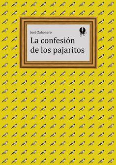 GYP-NB0279. 'La confesión de los pajaritos', de José Zahonero