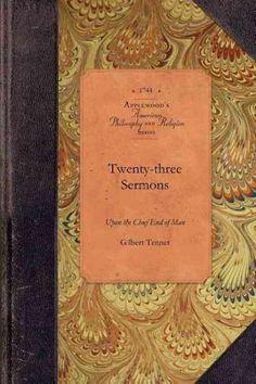 Twenty-three Sermons upon the Chief End of Man... 23 ans est l'âge légal en France pour être désigné juré d'assise ou élu député...