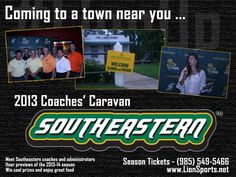 2013 Coaches' Caravan - Check this pin out for more details on meeting the 2013 Southeastern Lions Coaches! #LionUp #OurTownOurTeam