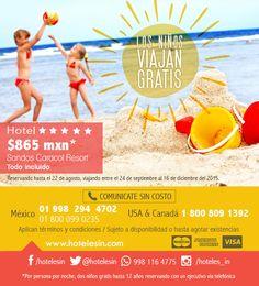 ¡Los niños viajan gratis en Riviera Maya! desde $865 mxn por noches Riviera Maya, August 22, Hotels