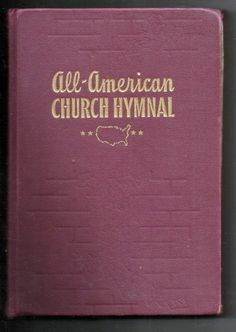 Vintage All-American Church Hymnal Hardback Song Book Christian Religious