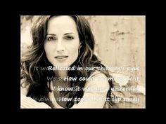 The Love That We Lost- Chely Wright (Lyrics on Screen)