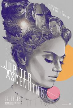 Jupiter Ascending is the first original, non-adaptation film from Andy and Lana Wachowski in a dozen years, so it seems only right they should have some wholly unique posters to promote it. Check out the awesome alternate artwork for Jupiter Ascending. Old Film Posters, Cinema Posters, Cool Posters, Channing Tatum, Jupiter Ascending Movie, Jupiter Acending, The Wachowskis, Dc Comics, Film Poster Design