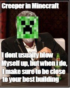 Funny Minecraft, yep so true.